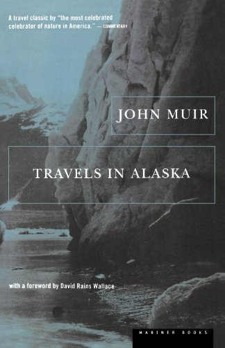 John Muir Travels In Alaska 0002 Edition;