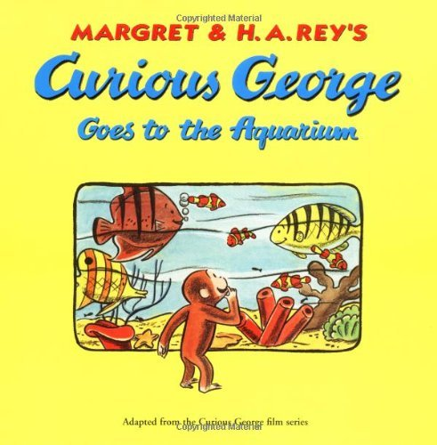 Margret Rey Curious George Goes To The Aquarium