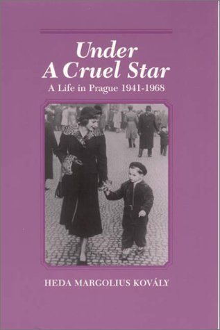 Heda Kovaly Under A Cruel Star A Life In Prague 1941 68