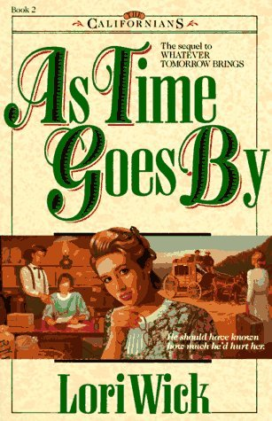 Lori Wick As Time Goes By California Series Book 2