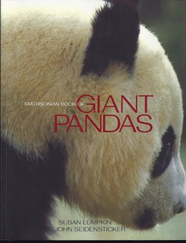 John Seidensticker Smithsonian Book Of Giant Pandas