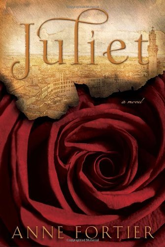 Anne Fortier Juliet