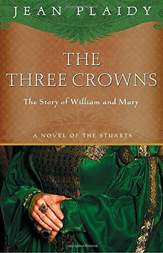 Jean Plaidy The Three Crowns The Story Of William And Mary