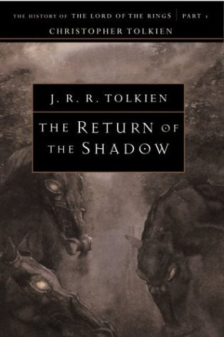 Christopher Tolkien The Return Of The Shadow
