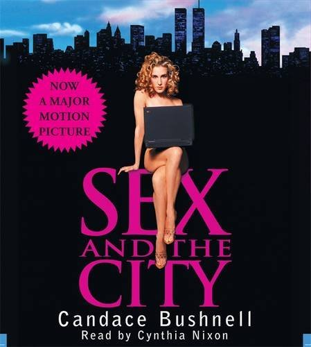 Candace Bushnell Sex And The City Abridged