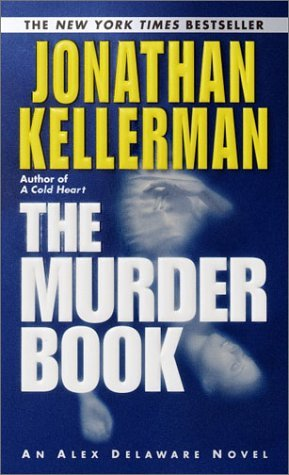 Jonathan Kellerman The Murder Book