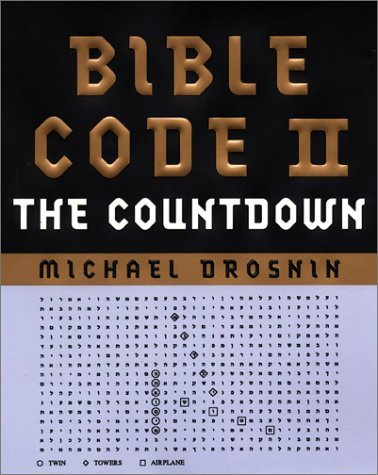Michael Drosnin Bible Code Ii Countdown