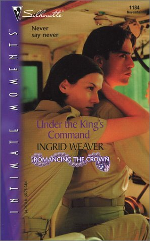 Ingrid Weaver Under The King's Command Romancing The Crown (si