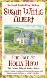 Susan Wittig Albert Tale Of Holly How The