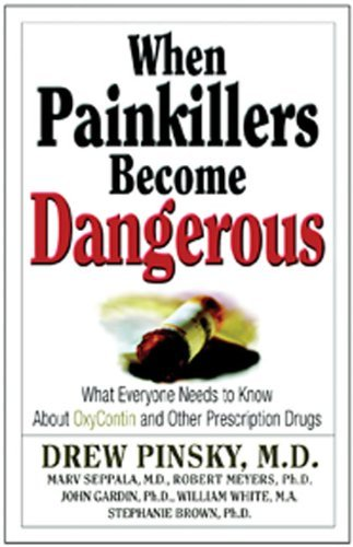 Drew Pinsky When Painkillers Become Dangerous What Everyone Needs To Know About Oxycontin And O