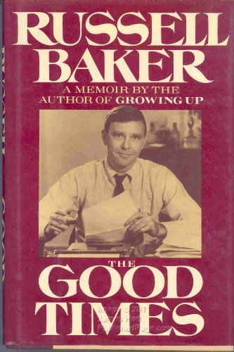 Russell Baker The Good Times
