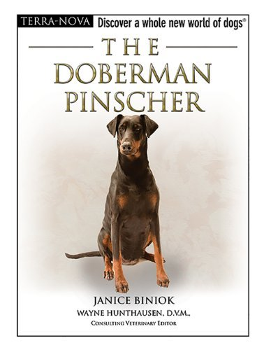 Janice Biniok The Doberman Pinscher [with Dvd]