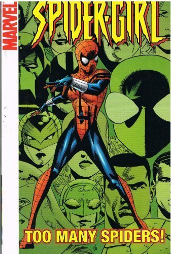 Tom Defalco Too Many Spiders Spidergirl