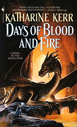 Katharine Kerr Days Of Blood And Fire