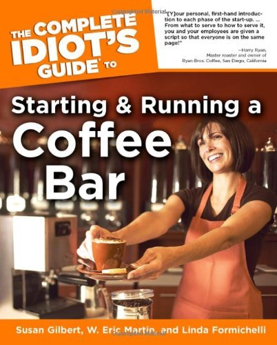 Linda Formichelli The Complete Idiot's Guide To Starting And Running