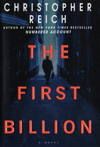 Christopher Reich The First Billion