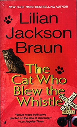 Lilian Jackson Braun The Cat Who Blew The Whistle