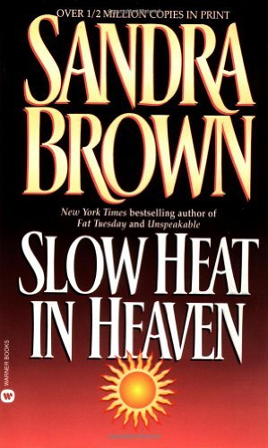 Sandra Brown Slow Heat In Heaven