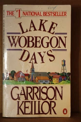 Garrison Keillor Lake Wobegon Days