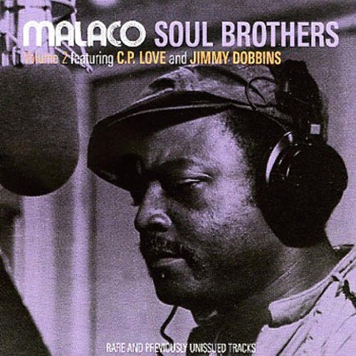 Malaco Soul Brothers Vol. 2 Malaco Soul Brothers