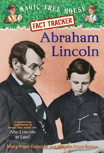 Mary Pope Osborne Abraham Lincoln A Nonfiction Companion To Magic Tree House #47 A