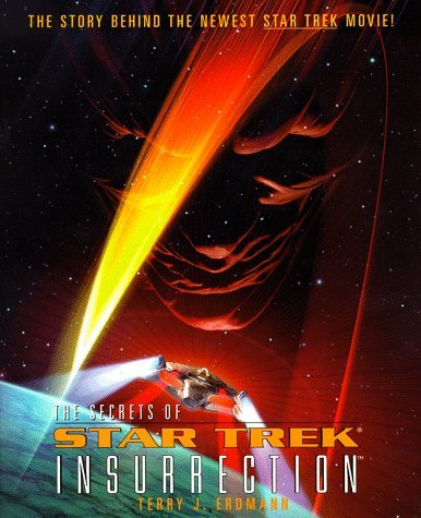 Terry Erdmann The Secrets Of Star Trek Insurrection