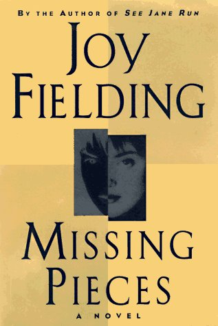 Joy Fielding Missing Pieces
