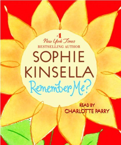 Sophie Kinsella Remember Me? Abridged