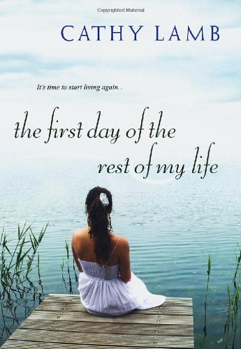 Cathy Lamb First Day Of The Rest Of My Life