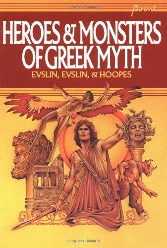 Bernard Evslin Heroes & Monsters Of Greek Myth