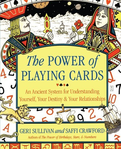 Saffi Crawford The Power Of Playing Cards An Ancient System For Understanding Yourself You