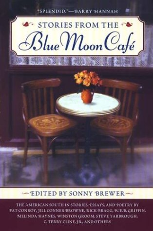 Sonny Brewer Stories From The Blue Moon Cafe
