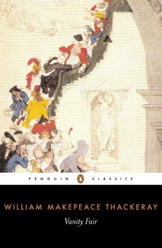 William Makepeace Thackeray Vanity Fair
