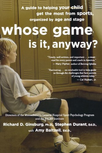 Amy Baltzell Whose Game Is It Anyway? A Guide To Helping Your Child Get The Most From S