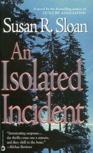Susan R. Sloan An Isolated Incident