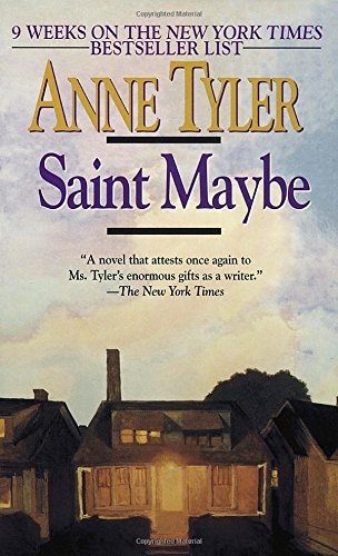 Anne Tyler Saint Maybe