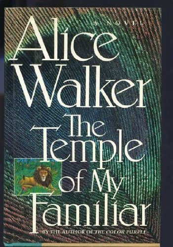 Alice Walker The Temple Of My Familiar