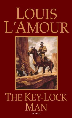 Louis L'amour The Key Lock Man Revised