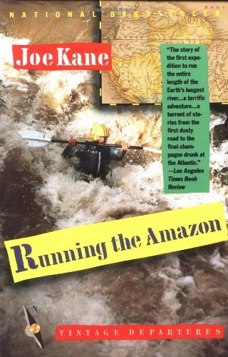 Joe Kane Running The Amazon
