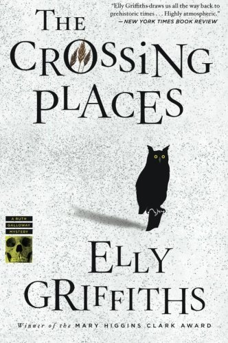 Elly Griffiths The Crossing Places