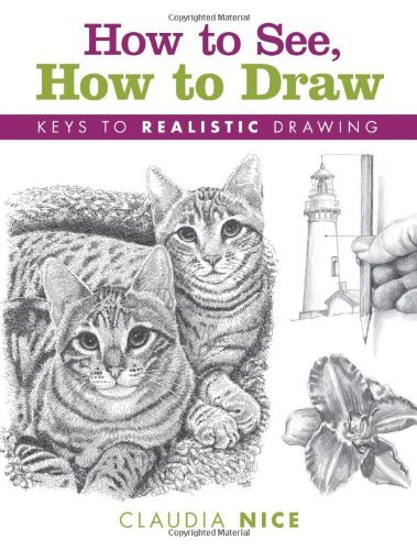 Claudia Nice How To See How To Draw Keys To Realistic Drawing