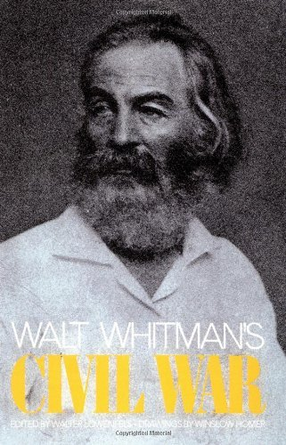 Walter Lowenfels Walt Whitman's Civil War Revised