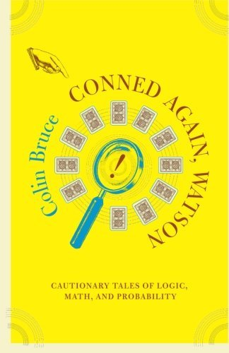 Colin Bruce Conned Again Watson! Cautionary Tales Of Logic M