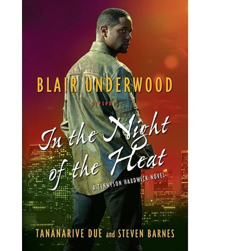 Blair Underwood In The Night Of The Heat A Tennyson Hardwick Novel