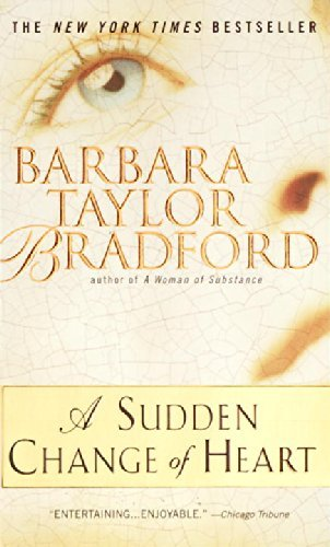 Barbara Taylor Bradford A Sudden Change Of Heart