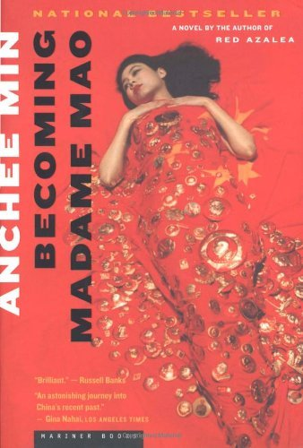 Anchee Min Becoming Madame Mao
