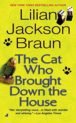 Lilian Jackson Braun The Cat Who Brought Down The House