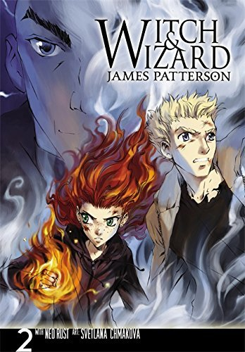 James Patterson Witch & Wizard The Manga Volume 2