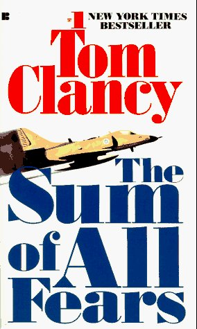 Tom Clancy The Sum Of All Fears Jack Ryan Novels