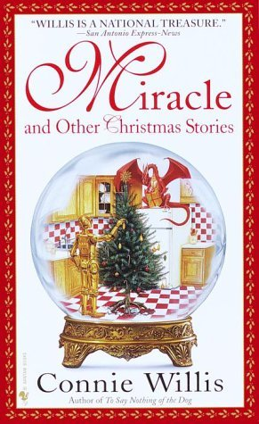 Connie Willis Miracle And Other Christmas Stories